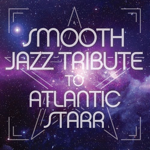 ATLANTIC STARR - ATLANTIC STARR - Zortam Music