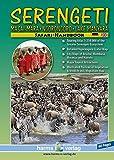 SERENGETI  -  Masai-Mara  -  Ngorongoro  -  Lake Manyara  -  SAFARI HANDBOOK: Touring Atlas 1:250.000 (Afrikanische Nationalparks)