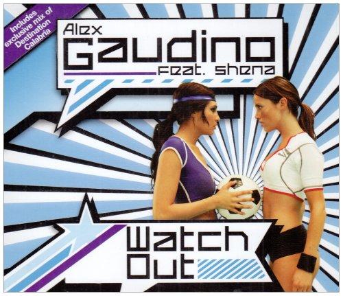 Alex Gaudino - Watch Out [UK-Import] - Zortam Music