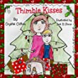 Thimble Kisses