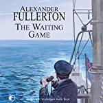 The Waiting Game | Alexander Fullerton