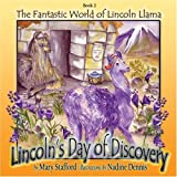 Lincoln's Day of Discovery (The Fantastic World of Lincoln Llama)