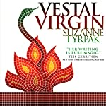 Vestal Virgin: Suspense in Ancient Rome | Suzanne Tyrpak