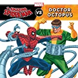 img - for Spider-Man, Amazing (Classic): The Amazing Spider-Man vs. Doctor Octopus (A Marvel Super Hero vs. Book) book / textbook / text book