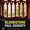 Bloodstone (       UNABRIDGED) by Paul Doherty Narrated by Terry Wale