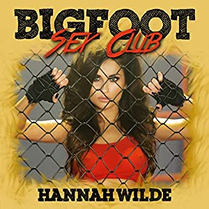 Bigfoot Sex Club Audiobook