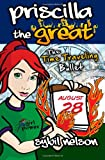 Priscilla the Great: The Time Traveling Bullet (Volume 5)