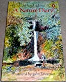 A Nature Diary (0140057161) by Adams, Richard