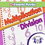 Multiplication and Division | Kim Mitzo Thompson,Karen Mitzo Hilderbrand, Twin Sisters