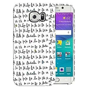 Theskinmantra La La la Back Cover for Samsung Galaxy S6 Edge