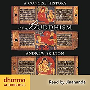 A Concise History of Buddhism Audiobook