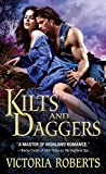 Kilts and Daggers: A thrilling, amusing Scottish highlander historical romance (Highland Spies Book 2)