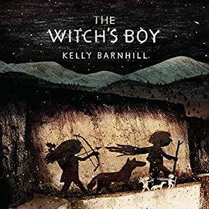 Witch's Boy | [Kelly Barnhill]