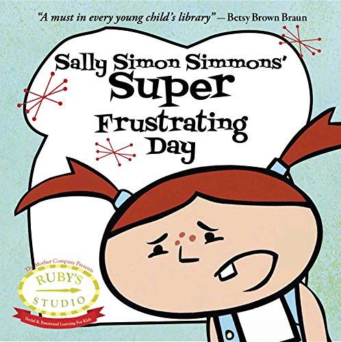 Sally Simon Simmons' Super Frustrating Day (Ruby's Studio)