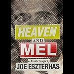 Heaven and Mel | Joe Eszterhas