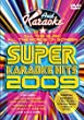 Super Karaoke Hits 2009 [DVD]