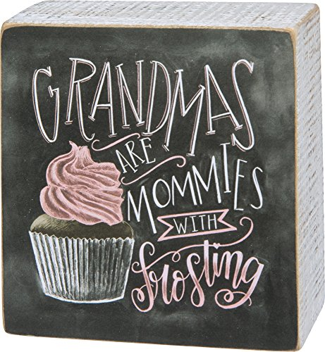 Primitives by Kathy Wood Wooden Box Sign 4 X 4 X .75 Inch Grandmas are Mommies with Frosting