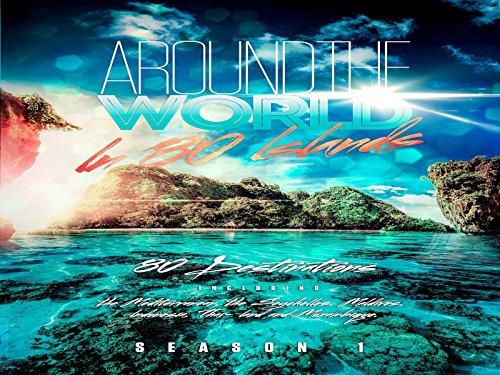 Around The World In 80 Islands Season 1 - Season 1