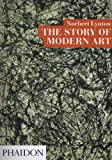 The Story of Modern Art (0714824224) by Lynton, Norbert