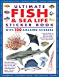 Ultimate Fish & Sea Life Sticker Book...