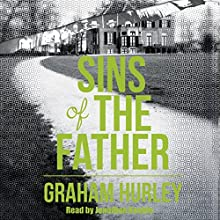 Sins of the Father: A DS Jimmy Suttle Novel (       UNABRIDGED) by Graham Hurley Narrated by Jonathan Keeble