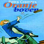 Oranje boven [Orange Top] | Petra Cremers