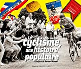 """Afficher """"Le cyclisme, une histoire populaire"""""""