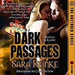 Dark Passages: Tristan & Karen: The Brethren Series, Book 4 | Sara Reinke