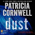 Dust: Kay Scarpetta, Book 21 (       UNABRIDGED) by Patricia Cornwell Narrated by Kate Reading
