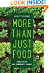 More Than Just Food: Food Justice and...