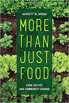 Weekend reading: Garrett Broad's More Than Just Food
