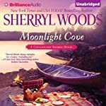 Moonlight Cove: A Chesapeake Shores Novel, Book 6 (       UNABRIDGED) by Sherryl Woods Narrated by Christina Traister