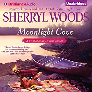 Moonlight Cove: A Chesapeake Shores Novel, Book 6 | [Sherryl Woods]