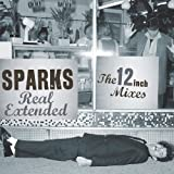 Sparks Real Extended: The 12 inch Mixes (1979 - 1984)