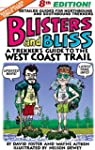 Blisters & Bliss: A Trekker's Guide t...