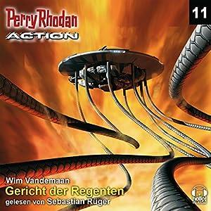 Gericht der Regenten (Perry Rhodan Action 11) Hörbuch