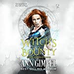 Witch's Bounty: Demon Assassins, Volume 1 | Ann Gimpel