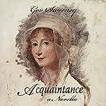 Acquaintance: A Novella | Gev Sweeney