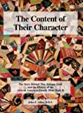 img - for The Content of Their Character: The Story Behind This Antique Quilt and the History of the African American Family That Made It by John E. Allen (2009-03-27) book / textbook / text book