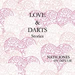 Love & Darts: On Impulse, Book 3 | Nath Jones