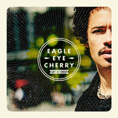 Eagle-Eye Cherry - Can