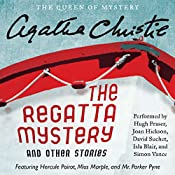 The Regatta Mystery and Other Stories: Featuring Hercule Poirot, Miss Marple, and Mr. Parker Pyne | Agatha Christie
