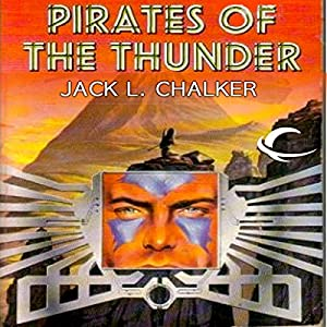 Pirates of the Thunder: The Rings of the Master, Book 2 | [Jack L. Chalker]