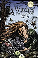 Llewellyn's Witches' Datebook 2015