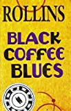 Black Coffee Blues (1880985055) by Henry Rollins