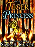 The Tiger Princess (Saderia Series)