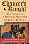 Chaucer's Knight: Portrait of a Medie...