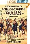 Encyclopedia Of American Indian Wars...
