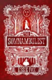 Essie Fox The Somnambulist