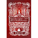 The Somnambulistby Essie Fox